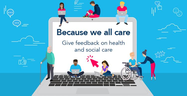 People give feedback on their experiences of health and social care